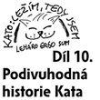 10) Podivuhodná historie Kata